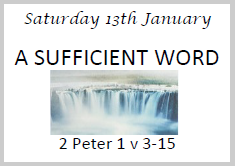 God has spoken a Sufficient Word - 13 Jan 2018 2.00pm