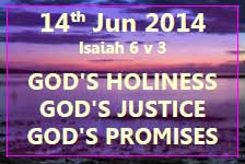 14th June Bible Study - God's Holiness, Justice and Promises
